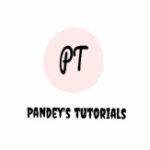 PANDEY'S TUTORIALS